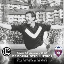 FC Lugano e FC Chiasso per il Memorial Otto Luttrop alla Chiodenda